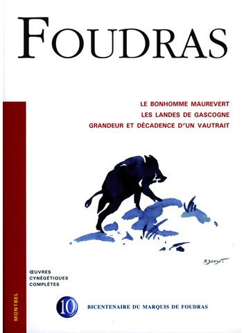 Livre Foudras Volume 10 - Le bonhomme Maurevert
