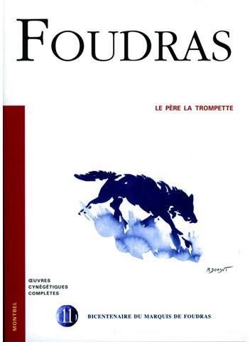 Livre Foudras Volume 11 - Le Père la Trompette