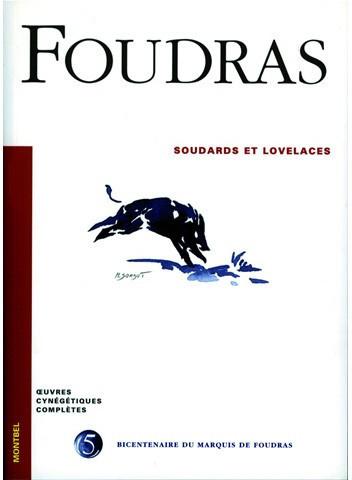 Livre Foudras Volume 5 - Soudards et lovelaces