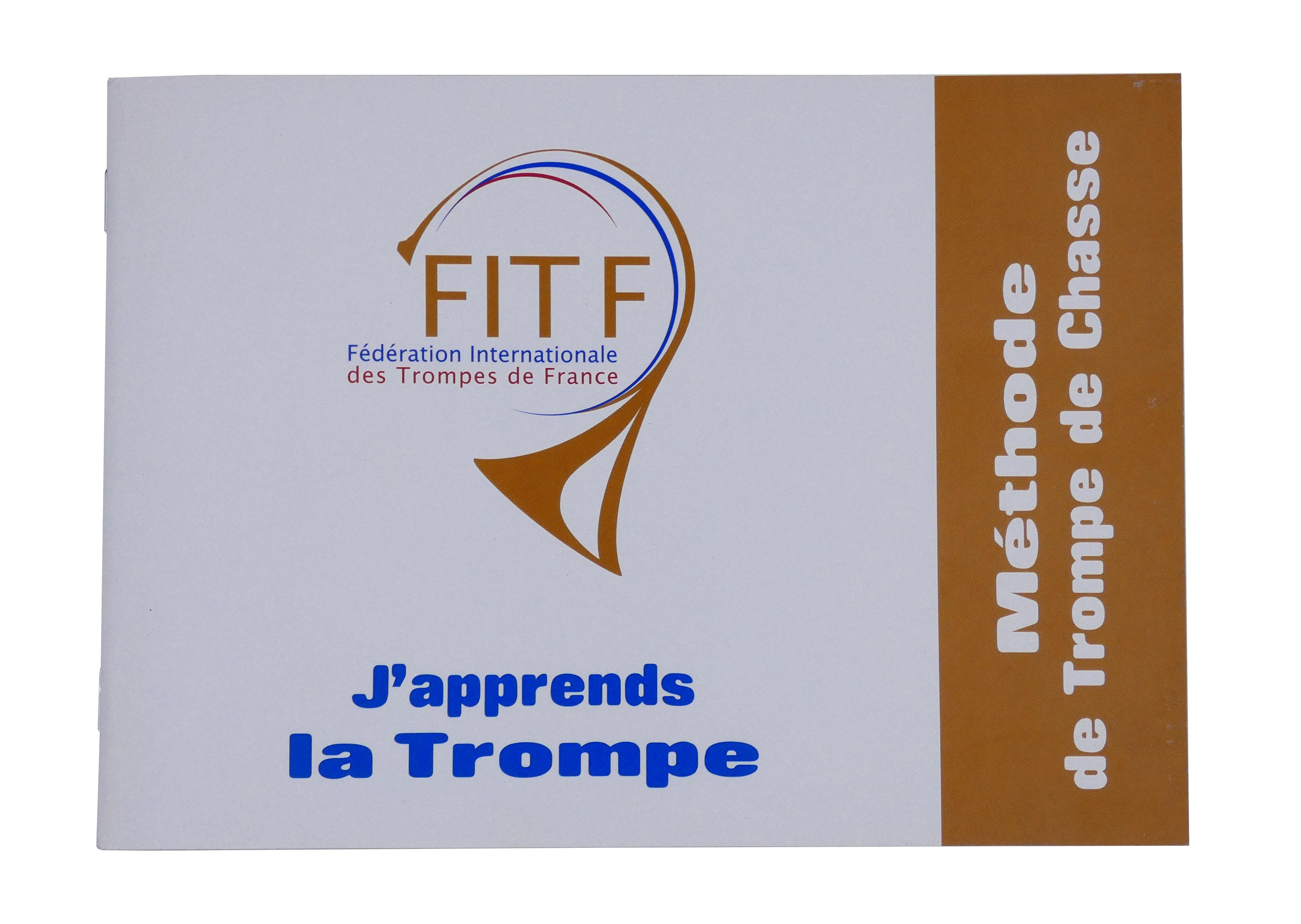 Livre Trompe de France Fanfares de chasse - Manuel : j'apprends la trompe