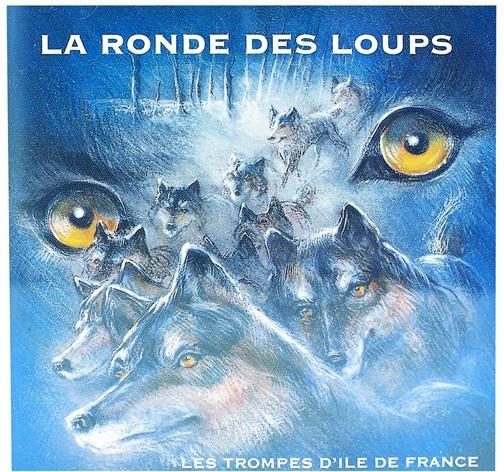 CD La Ronde des loups - trompes