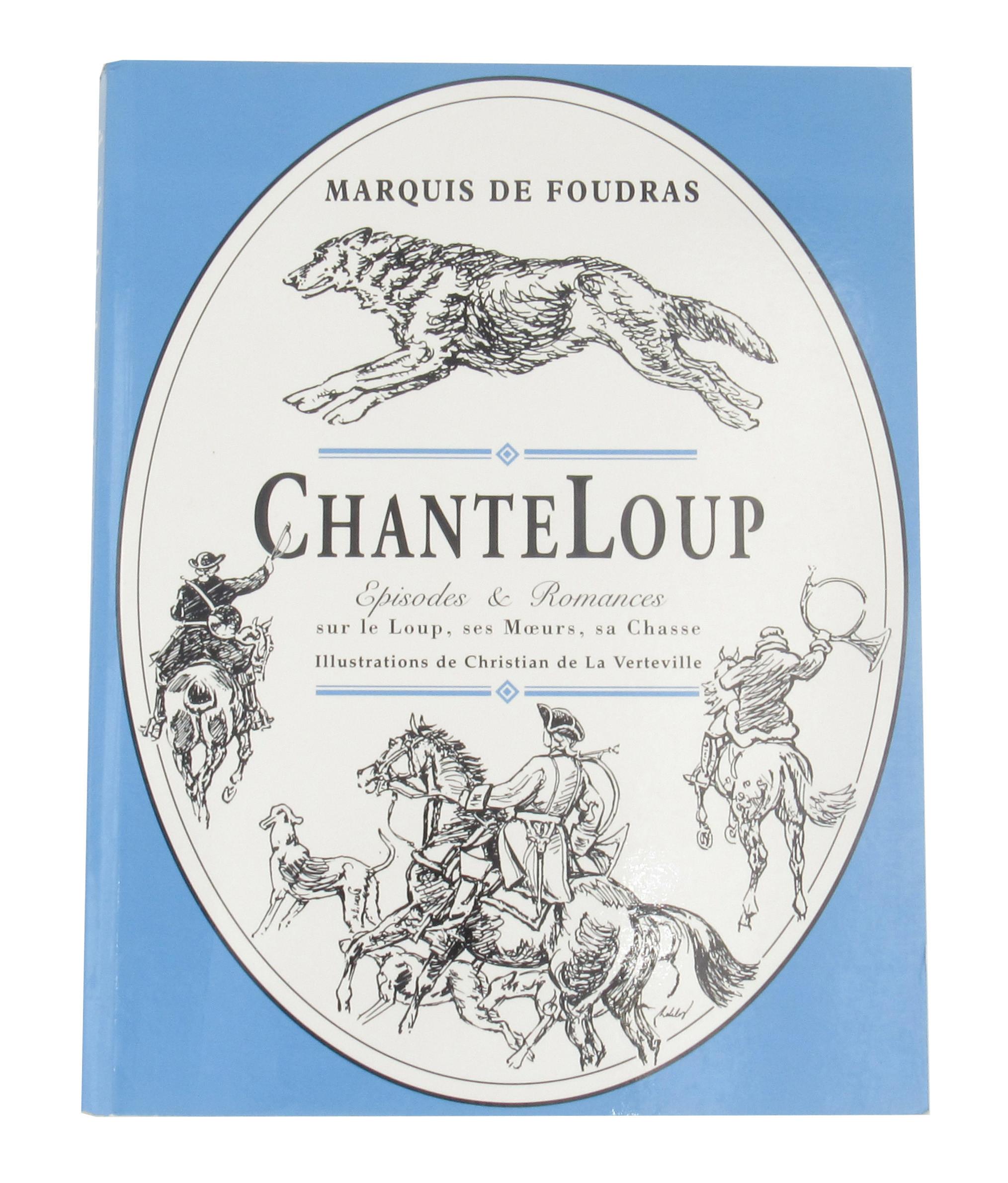Livre Chanteloup - Marquis de Foudras