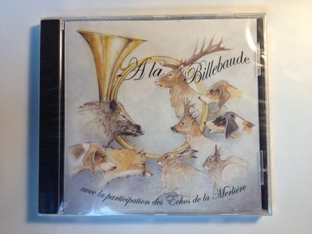 CD A la Billebaude - Fanfare de trompe de chasse